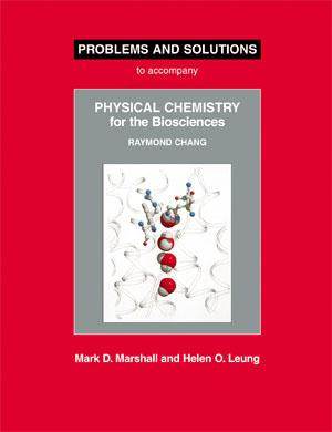 Uc davis bookstore problems and solutions to accompany physical chemistry for the biosciences by raymond chang fandeluxe Images