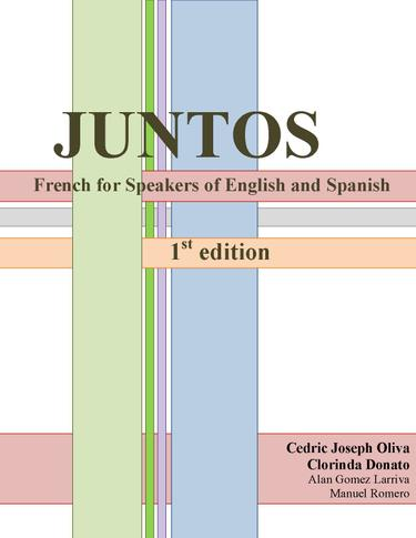 Juntos: French for Speakers of English and Spanish