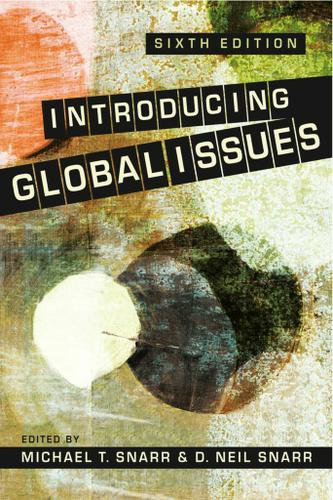 Introducing Global Issues, 6th ed.