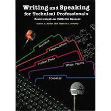 Writing and Speaking for Technical Professionals: Communication Skills for Success