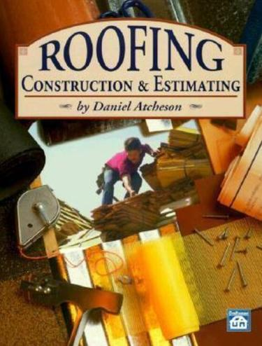 Roofing Construction  and  Estimating, Atchenson