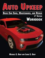 Auto Upkeep: Basic Car Care, Maintenance, and Repair (Workbook) 3rd Edition