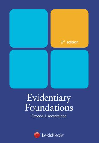 Evidentiary Foundations, Ninth Edition