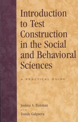 Introduction to Test Construction in the Social and Behavioral Sciences