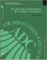 Flexible Duct Performance  and  Installation Standards