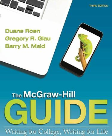 The McGraw-Hill Guide: Writing for College Writing for Life