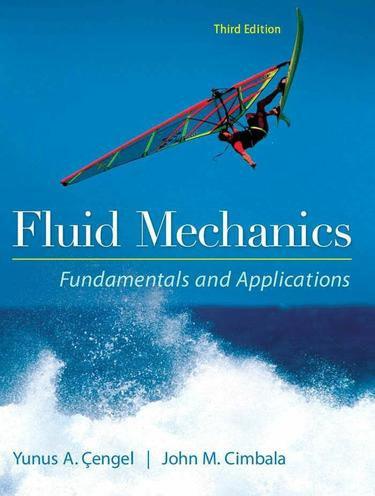 Fluid Mechanics Fundamentals and Applications