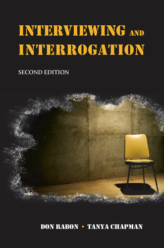 Interviewing and Interrogation, Second Edition