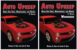 Auto Upkeep: Basic Car Care, Maintenance, and Repair (Textbook and Workbook Set) 3rd Edition